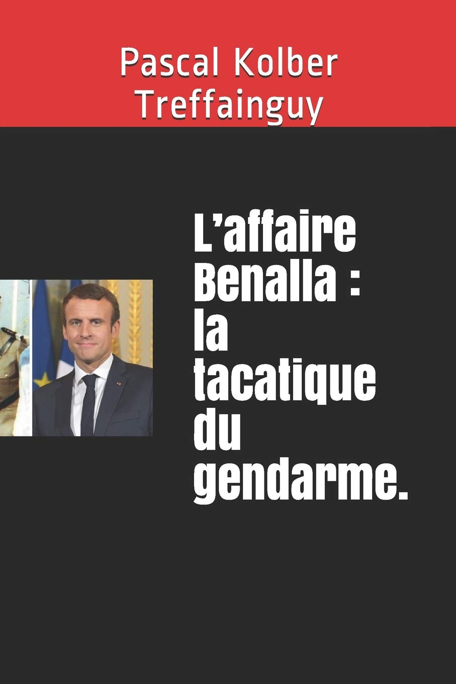 L Affaire Benalla La Tacatique Du Gendarme French