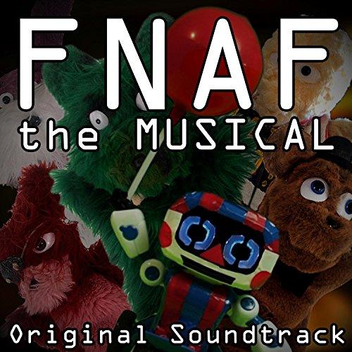 Fnaf the Musical (Original Sou...
