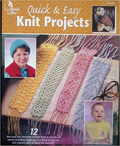 Quick & Easy Knit Projects: 12 Fast & Fun Favorites (Annie's Attic)