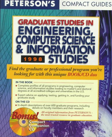 Peterson's Compact Guides: Graduate Studies in Engineering, Computer Science & Information Studies 1998 (Petersons Quick & Concise Guides to Graduate & Professional Degrees)
