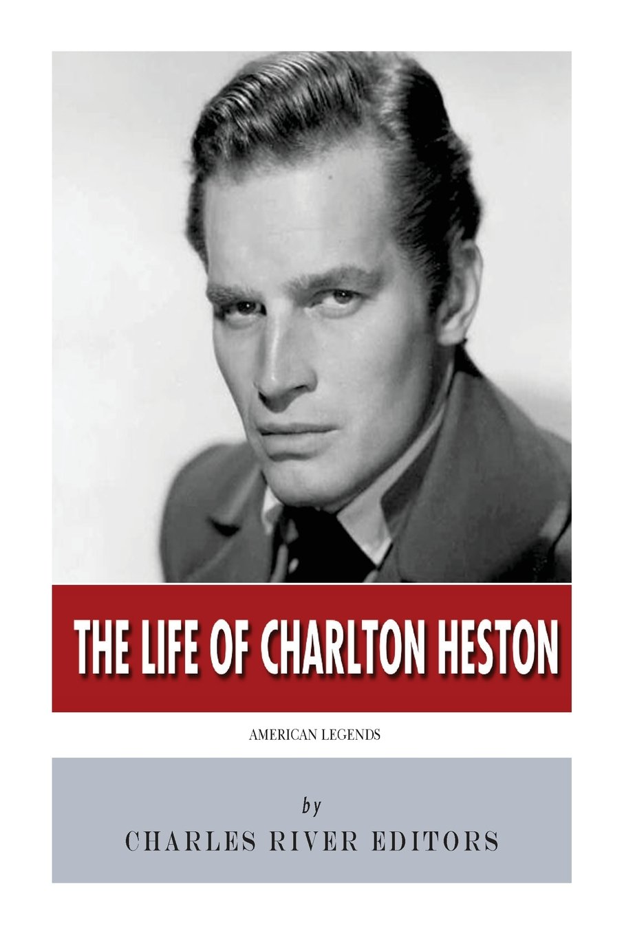 American Legends: The Life of Charlton Heston