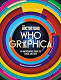 img - for Doctor Who: Whographica: An Infographic Guide to Space and Time book / textbook / text book