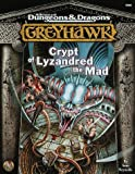 Crypt of Lyzandred the Mad, Sean K. Reynolds, 0786912510