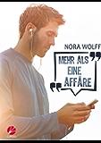 Mehr als eine Affäre (German Edition)