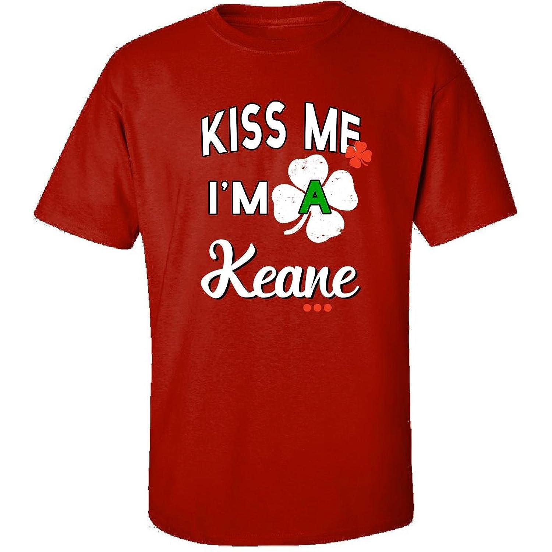 Funny St Patricks Day Irish Gift - Kiss Me Im A Keane - Adult Shirt