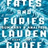 Summary & Analysis of Fates and Furies by Lauren Groff