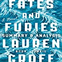 Summary & Analysis of Fates and Furies by Lauren Groff Audiobook by  Book Junkie Narrated by Doug Greene
