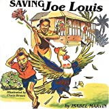 Saving Joe Louis, Isabel R. Marvin, 9766250227