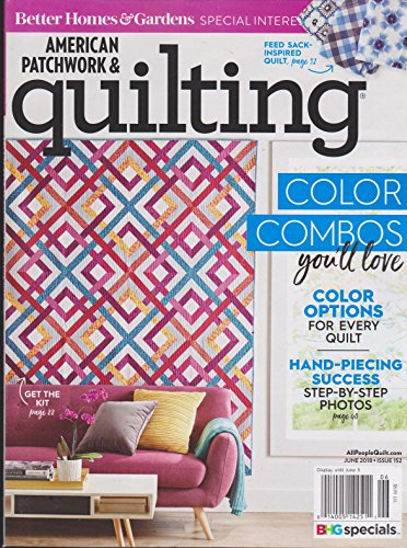 Better Homes & Gardens American Patchwork & Quilting Magazine (June 2018) Color Combos