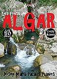 Les fonts de l'Algar (50 imatges) (Catalan Edition)
