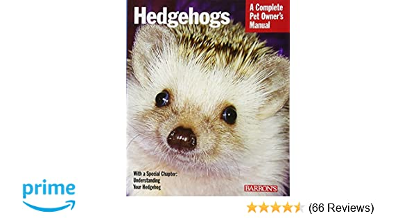 Hedgehogs complete pet owners manuals sharon vanderlip dvm hedgehogs complete pet owners manuals sharon vanderlip dvm 9780764144394 amazon books fandeluxe Gallery