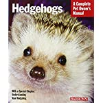 Hedgehogs (Complete Pet Owner's Manuals)