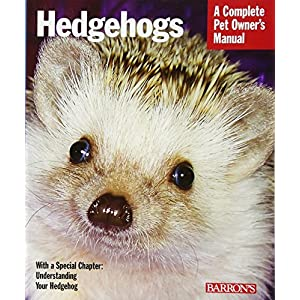 Hedgehogs (Complete Pet Owner's Manuals) 25