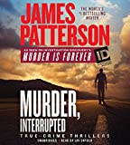 Kyпить Murder, Interrupted (James Patterson's Murder is Forever) на Amazon.com