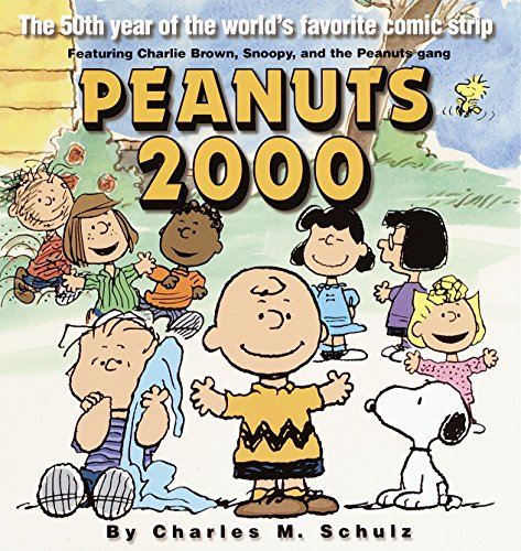 Peanuts 2000: The 50th Year Of The World's Favorite Comic Strip by Ballantine Books