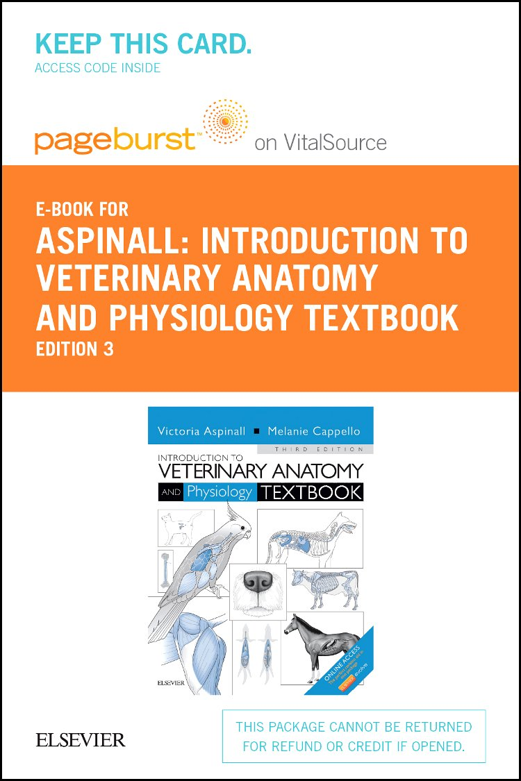 Introduction to Veterinary Anatomy and Physiology: Pageburst E-book ...