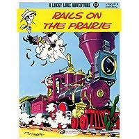 Lucky Luke Vol.32: Rails on the Prairie (Lucky