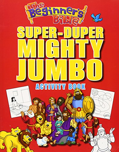 Jumbo Activity - The Beginner's Bible Super-Duper, Mighty, Jumbo Activity Book
