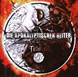 Tobsucht - Reitermania Over Wacken and Party.San by Die Apokalyptischen Reiter
