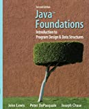 img - for By John Lewis - Java Foundations: Introduction to Program Design and Data Structures: 2nd (second) Edition book / textbook / text book