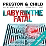 Labyrinthe fatal (Pendergast 14) | Douglas Preston,Lincoln Child