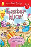 Green Light Readers, Level 1: Easter Mice!