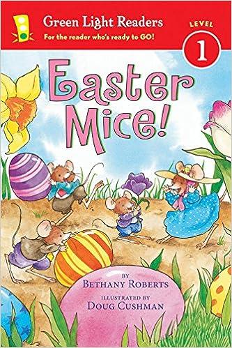 Green Light Readers, Level 1: Easter Mice!