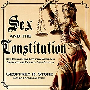 Sex and the Constitution Audiobook