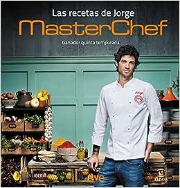 Las recetas de Jorge: MasterChef. Ganador quinta temporada Fuera ...