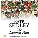 The Lammas Feast: A Roger the Chapman Medieval Mystery Hörbuch von Kate Sedley Gesprochen von: Peter Wickham