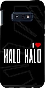 Galaxy S10e I Love Halo Halo - Filipino Food Case