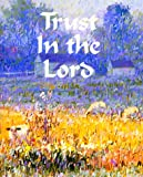 img - for Trust in the Lord (Charming Petites Ser) book / textbook / text book