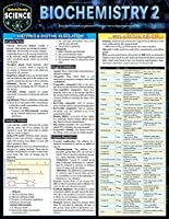 Biochemistry 2: Quickstudy Laminated Reference Guide