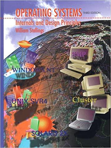 Operating Systems Internals And Design Principles Stallings William 9780138874070 Amazon Com Books