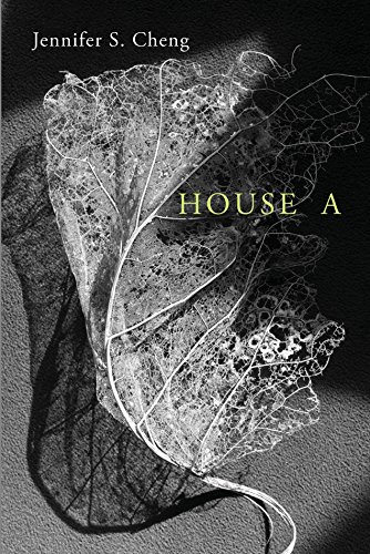 House A (Omnidawn 1st/2nd Book Contest)
