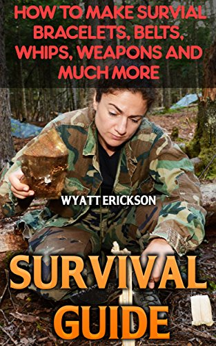 survival-guide-how-to-make-survial-bracelets-belts-whips-weapons-and-much-more