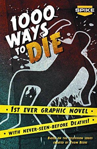 - Spike TV's 1000 Ways To Die