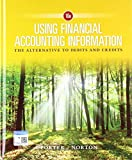 img - for Bundle: Using Financial Accounting Information: The Alternative to Debits and Credits, 10th + CengageNOW V2, 1 term Printed Access book / textbook / text book