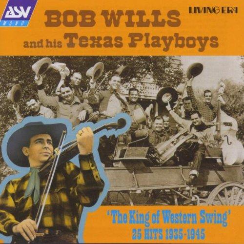 (King of Western Swing: 25 Hits)