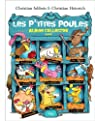 Les P'tites Poules - Album Collector 3 par Jolibois