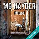 Rituel (Jack Caffery 3) | Livre audio Auteur(s) : Mo Hayder Narrateur(s) : François Hatt