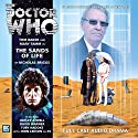Doctor Who - The Sands of Life Audiobook by Nicholas Briggs Narrated by Tom Baker, Mary Tamm, David Warner, John Leeson, Hayley Atwell, Toby Hadoke