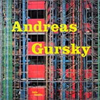 Andreas Gursky par  Centre national d'art et de culture Georges Pompidou