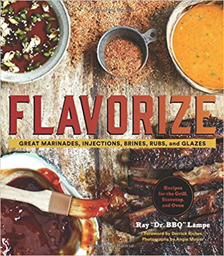 Book Flavorize: Great Marinades, Injections, Brines, Rubs, and Glazes