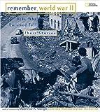 Remember World War II, Dorinda Makanaonalani Stagner Nicholson, 0792271793