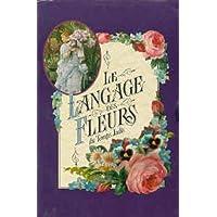 Le langage des fleurs du temps jadis