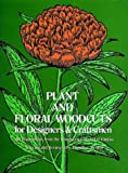 Plant and Floral Woodcuts for Designers and Craftsmen, Carolus Clusius, 0486207226