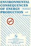 Environmental Consequences of Energy Production, , 0960667067