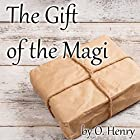 The Gift of the Magi Audiobook by O. Henry Narrated by Cindy Hardin Killavey