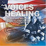 img - for Voices of Healing: Spirit and Unity After 9/11 in the Asian American and Pacific Islander Community book / textbook / text book